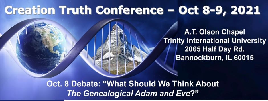 Creation Truth Conference - Oct 8-9, 2021