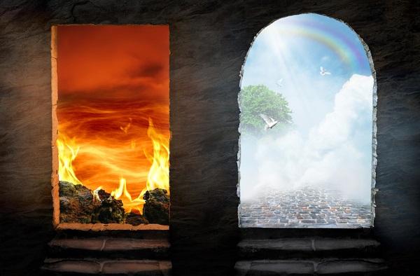 Heaven or hell. Both exist. Choose life! Choose heaven.